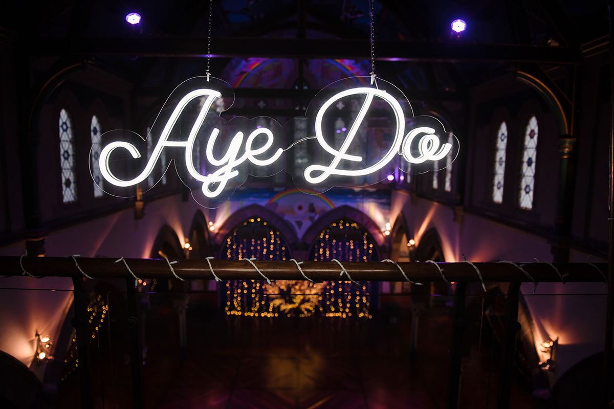 Aye Do neon wedding sign by Make Believe Events on mezzanine at Oran Mor