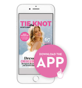 Download the app Tie the Knot Scotland issue 73